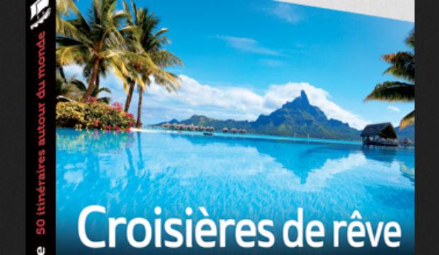 """Tours Chanteclerc lance le livre """"Croisières de rêve – 50 itinéraires autour du monde"""""""