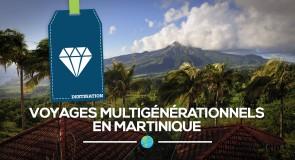 Voyages multigénérationnels en Martinique