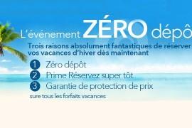 Vacances Signature: l'offre Zéro dépôt et la Garantie de protection de prix
