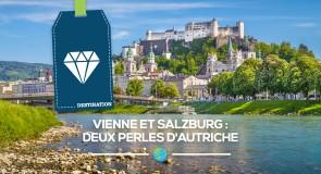 Vienne et Salzburg deux perles d'Autriche