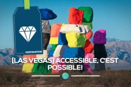 [Las Vegas] accessible, c'est possible !