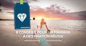 [Conseils] pour un mariage à destination réussi