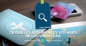 [Miss Curieuse] Ce que votre assurance voyage ne vous remboursera jamais