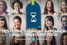 L'industrie touristique rayonne aussi grâce aux femmes!