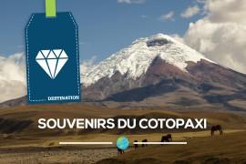 [Équateur] Souvenirs du Cotopaxi