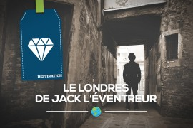 Le Londres de Jack l'Éventreur…