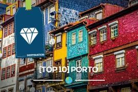 [Top 10] : Quoi faire à Porto ?