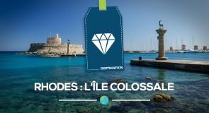 [Rhodes] L'île colossale