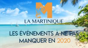 Martinique: les événements à ne pas manquer en 2020!