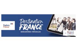 [WEBINAIRES EN REPLAY] Revivez les rencontres virtuelles de Destination France!