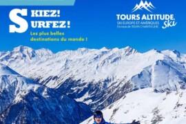 Tours Chanteclerc dévoile la nouvelle brochure ski de Tours Altitude